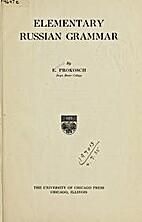 Elementary Russian Grammar by E. Prokosch