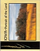 Iowa: Portrait of the land by Larry A. Stone