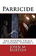 Parricide (THE MURDER TRIALS OF CICERO) by…