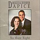 *No More Night by Rocco & Jennifer Dapice
