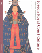 Joseon Royal Court Culture: Ceremonial and…