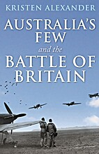 Australia's Few and the Battle of Britain by…