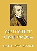 Gedichte und Prosa: Erweiterte Ausgabe by…