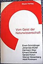Vom Geist Der Naturwissenschaft. by Joachim…