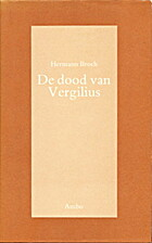 De dood van Vergilius by Hermann Broch
