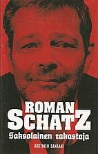 Saksalainen rakastaja by Roman Schatz