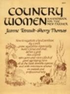 Country Women: A Handbook for the New Farmer…