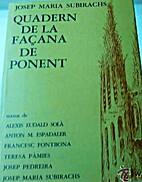 Quadern de la façana de Ponent by Josep…