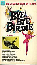 Bye Bye Birdie by Ruth Ives