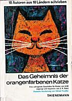 Das Geheimnis der orangenfarbenen Katze 10…