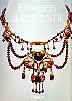 Prager Jugendstil by Barbara Scheffran