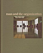 Man and the organization by Rafael Steinberg