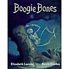 Boogie Bones by Elizabeth Loredo