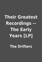 Their Greatest Recordings -- The Early Years…