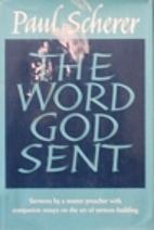 The word God sent by Paul Scherer