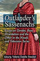 Outlander's Sassenachs: Essays on…