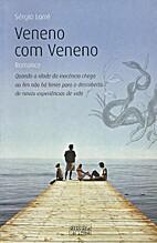 Veneno com veneno by Sérgio Lorré