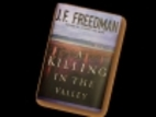 A Killing in the Valley by J. F. Freedman