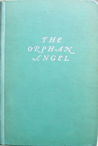 The Orphan Angel by Elinor Wylie
