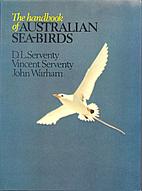The handbook of Australian sea-birds by D.…