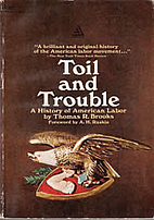 Toil and Trouble: A History of American…