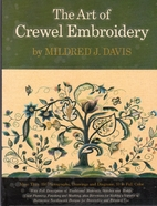 Art of Crewel Embroidery by Mildred J. Davis