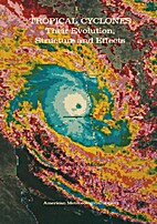 Tropical Cyclones: Their Evolution,…