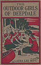 The Outdoor Girls of Deepdale by Laura Lee…