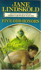 Five Odd Honors by Jane Lindskold