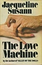 The Love Machine by Susann Jacqueline