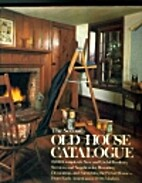 The Second Old House Catalogue by Lawrence…