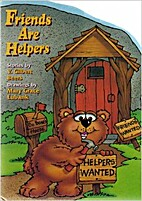 FRIENDS ARE HELPERS by V. Gilbert Beers