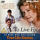 To Live For [1999 film] by Michael Schultz