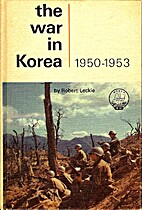 The War in Korea by Robert Leckie