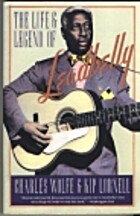 The Life and Legend of Leadbelly by Charles…