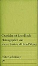 Gespräche mit Ernst Bloch by Rainer Traub