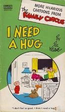 I Need a Hug by Bil Keane