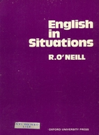 English in Situations by R. O'Neill