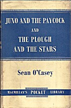 Juno and the Paycock; The Plough and the…
