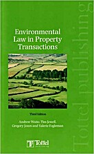 Environmental Law in Property Transactions…