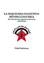 La izquierda palestina revolucionaria: Tres…
