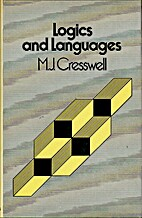Logics and Languages by M.J. Cresswell