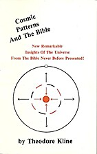 Cosmic Patterns and the Bible by Theodore…
