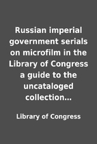 Russian imperial government serials on…