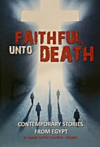 Faithful Unto Death: contemporary stories…