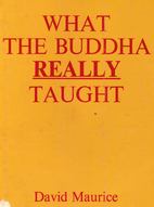 What the Buddha REALLY Taught by David…