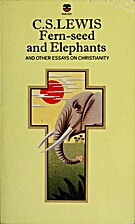 FERN-SEED AND ELEPHANTS - an other essays on…