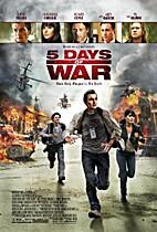 5 Days of War [2011 film] by Renny Harlin