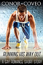 Running His Way Out by Conor Coveo