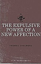 The Expulsive Power of a New Affection by…